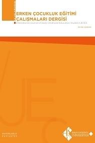 Uluslararası Erken Çocukluk Eğitimi Çalışmaları Dergisi